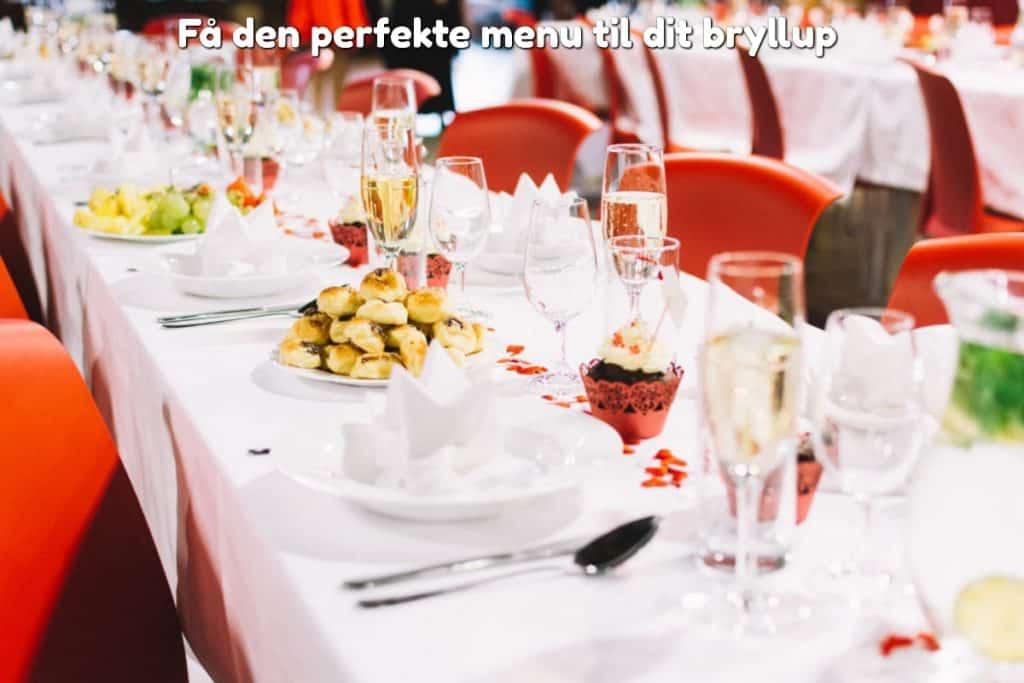 Få den perfekte menu til dit bryllup